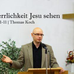Johannes 2:1-11 – Jesu Herrlichkeit sehen