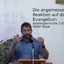 Apostelgeschichte 2:37-41 – Die angemessene Reaktion auf das Evangelium