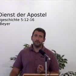 Apostelgeschichte 5,12-16 – Der Dienst der Apostel
