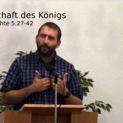 Apostelgeschichte 5:27-42 – Die Herrschaft des Königs