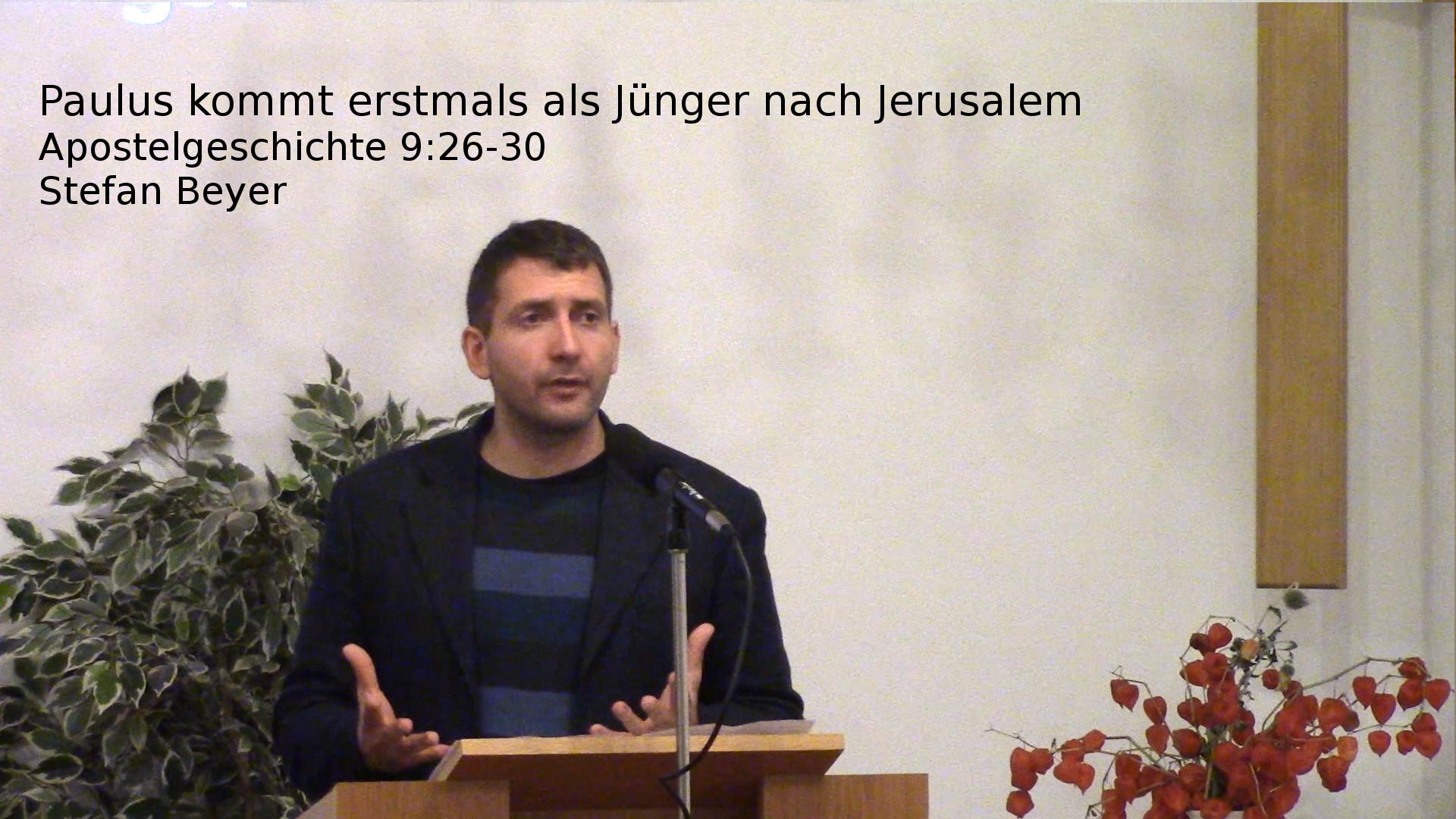 Apostelgeschichte 9,26-30 – Paulus kommt erstmals als Jünger nach Jerusalem