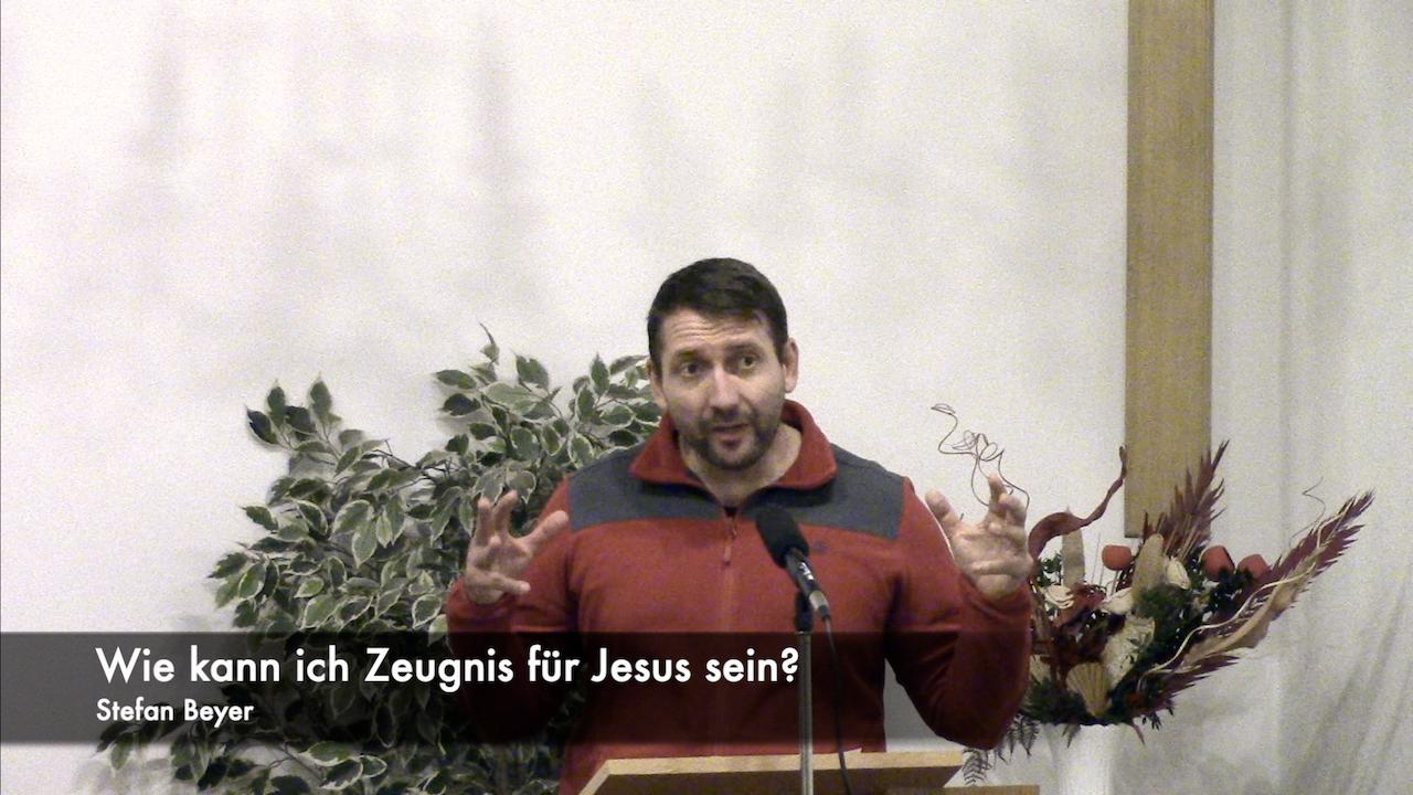 Wie kann ich ein Zeugnis für Jesus sein?