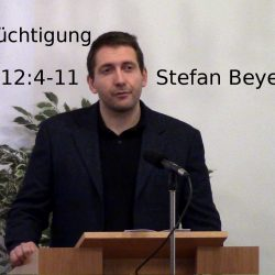 Hebräer 12,4-11 – Gottes Züchtigung