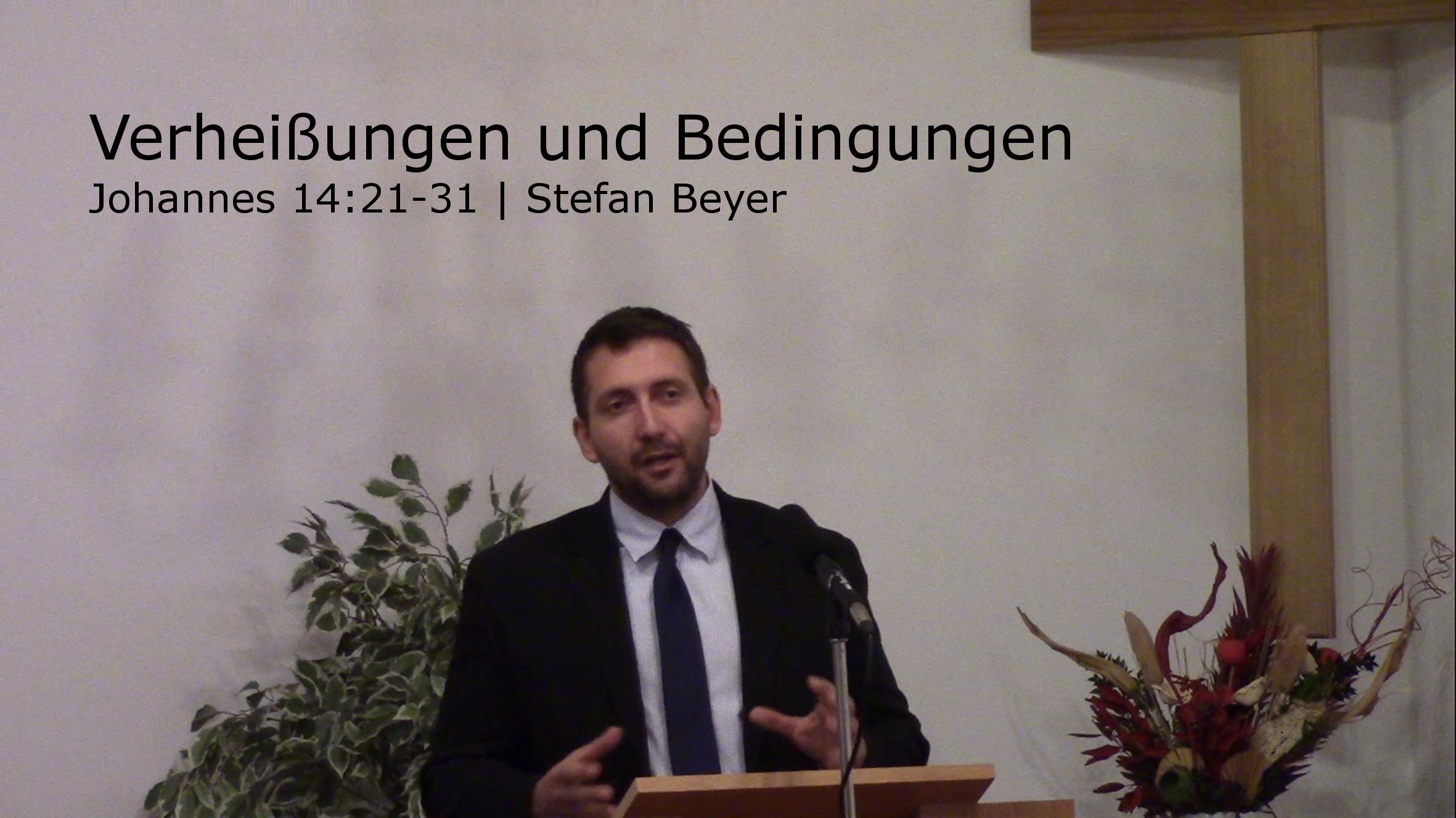 Johannes 14:21-31 – Verheißung und Bedingungen persönlicher Gemeinschaft mit Gott