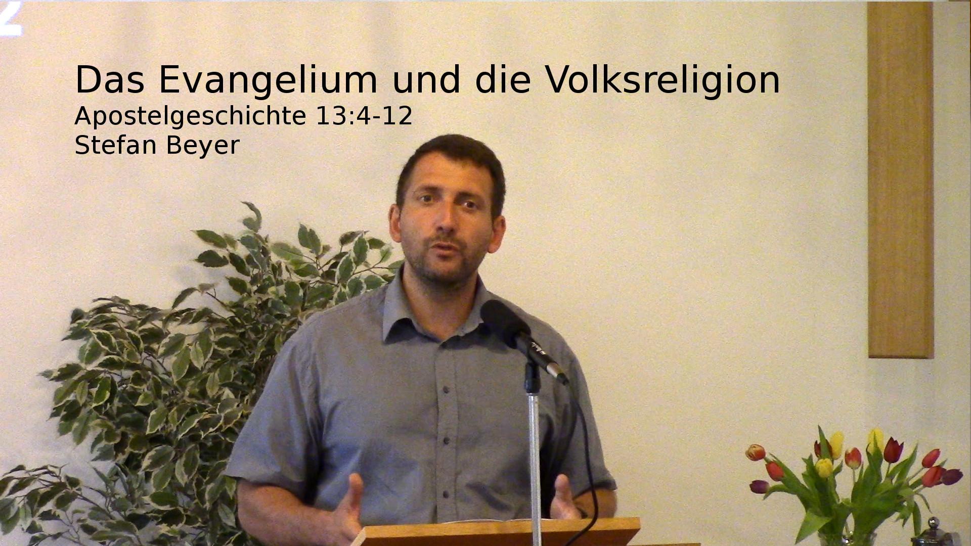 Apostelgeschichte 13,4-12 – Das Evangelium und die Volksreligion