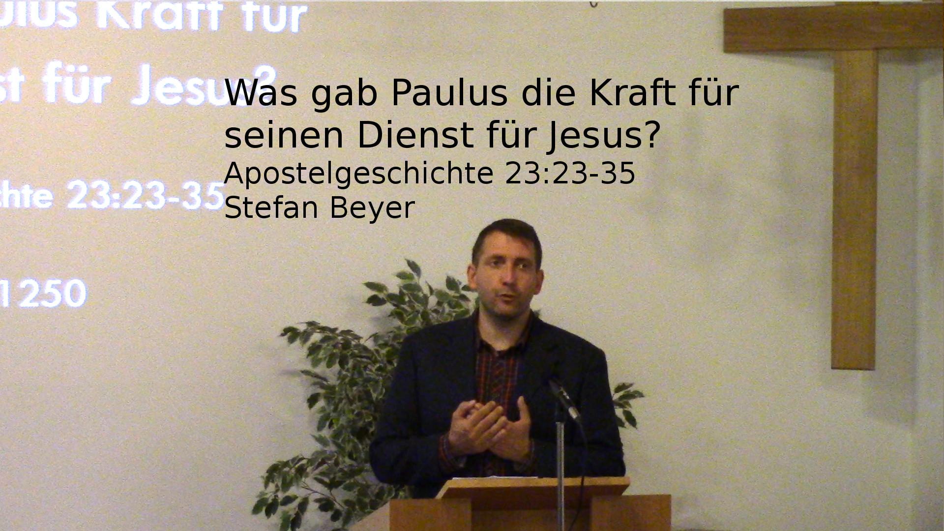 Was gab Paulus die Kraft für seinen Dienst für Jesus?