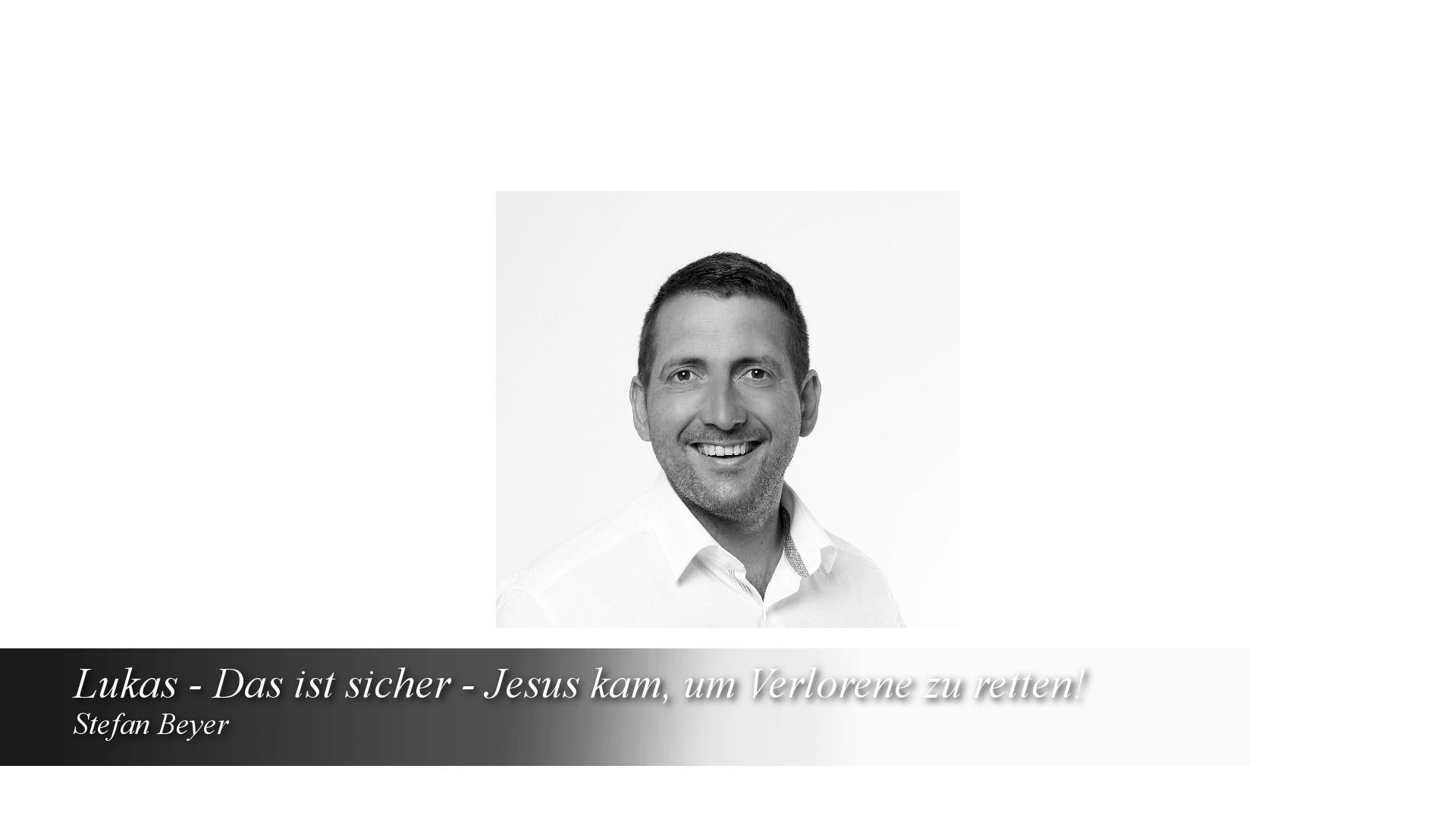 Lukas – Das ist sicher – Jesus kam, um Verlorene zu retten!