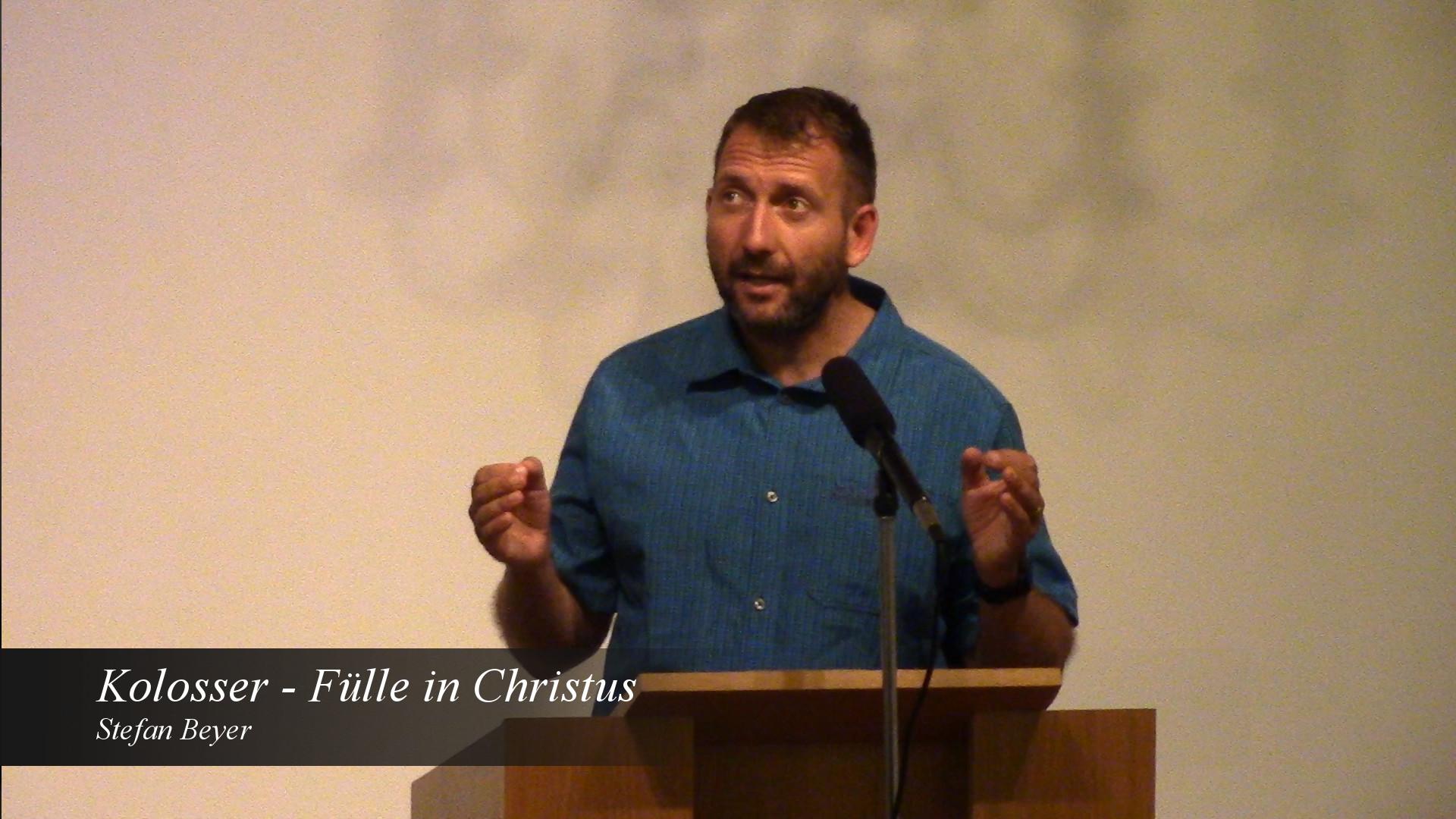 Kolosser – Fülle in Christus