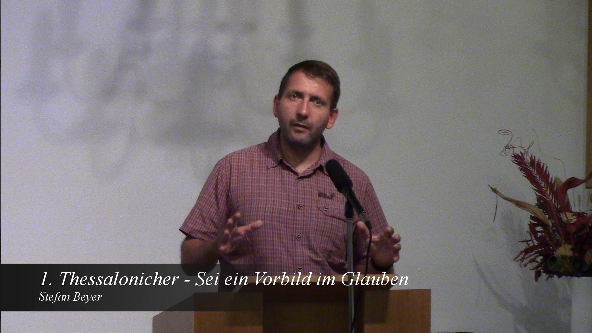 1. Thessalonicher – Sei ein Vorbild im Glauben